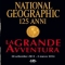 La Grande Avventura: National Geographic in mostra