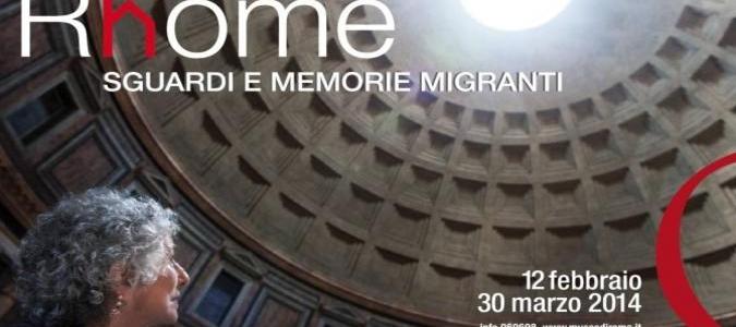 Rhome - Sguardi e memorie migranti