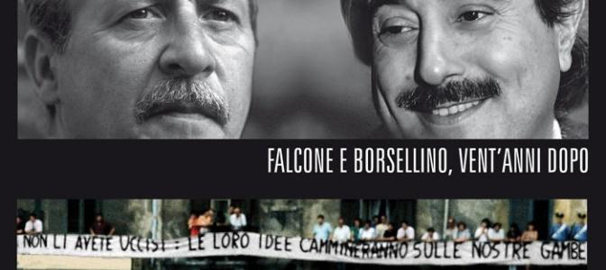 Falcone e Borsellino vent'anni dopo